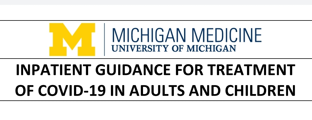 INPATIENT GUIDANCE FOR TREATMENT  OF COVID-19 IN ADULTS AND CHILDREN
